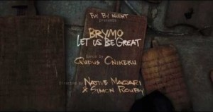 Video: Brymo – Let Us Be Great